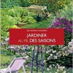 Jardiner en fonction des saisons